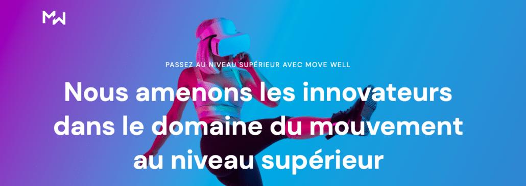 Move Well, le premier programme accélérateur européen pour les innovateurs dans le sport, l'exercice et la physiothérapie